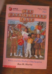 Kristy and the Mother's Day Surprise (The Baby-Sitters Club #24)