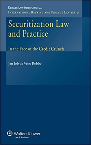Securitization Law and Practice in the Face of the Credit