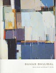 Suhab Bhujbal: Reincarnation (September 3-26, 2009)