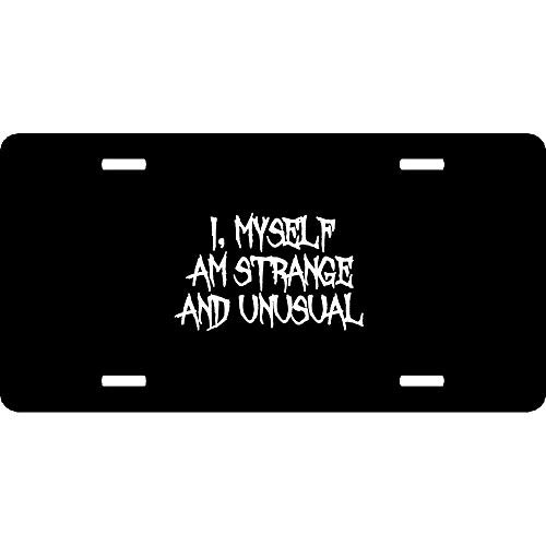 URCustomPro I Myself Am Strange and Unusual Halloween Beetle Juice Inspired Decorative Auto Car Front Tag Sign Aluminum Metal License Plate Cover 12 x 6 Inch, 4 Holes with Screws -