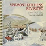 Vermont Kitchens Revisited, , 0962725307