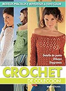 Crochet de coleccion/ Crochet (Spanish Edition)