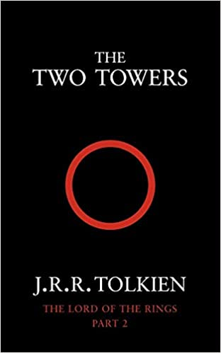 The Two Towers The Lord of the Rings, Book 2 : Two Towers Vol 2 ...