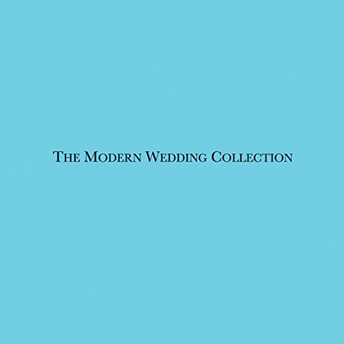 The Modern Wedding Collection