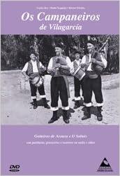 Os Campaneiros de Vilagarcía: Gaiteiros de Arousa e o Salnés