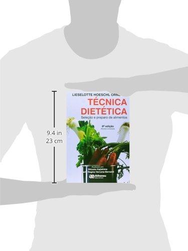 Técnica Dietética. Seleção e Preparo de Alimentos