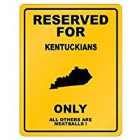RESERVED FOR Kentucky ONLY - Usa States - Parking Sign [ Decorative Novelty Sign Wall Plaque ]