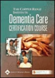 Dementia Care Modules for Nursing Assistants, Copper Ridge Institute affiliated with Johns Hopki, 0781761409