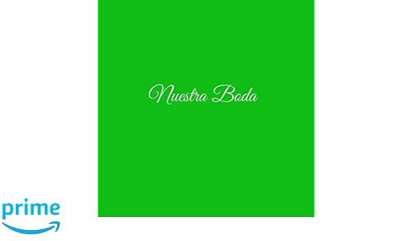 Nuestra Boda .....: Libro De Visitas Nuestra Boda para bodas decoracion accesorios ideas regalos matrimonio eventos firmas fiesta hogar invitados boda 21 x ...