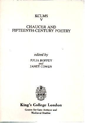 Chaucer and Fifteenth-Century Poetry (Kings College London Medieval Studies)