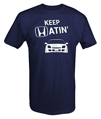Honda Import Tuner - Keep Hatin Import Tuner Prelude Lowered Fast JDM Racing Mens T Shirt -Medium