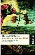Book Geschichten von der Bibel: Von der Erschaffung der Welt bis Josef in Ägypten (Serie Piper) (German Edition)