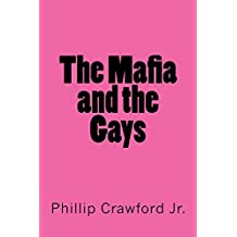 The Mafia and the Gays