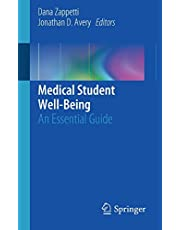 Medical Student Well-Being: An Essential Guide