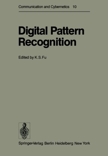 Digital Pattern Recognition (Communication and Cybernetics)