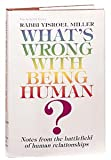 What's Wrong with Being Human, Y. Miller, 0899065449