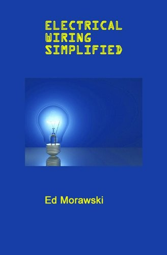 amazon com electrical wiring simplified ebook ed morawski kindle rh amazon com wiring simplified ebook download Harley Wiring Simplified