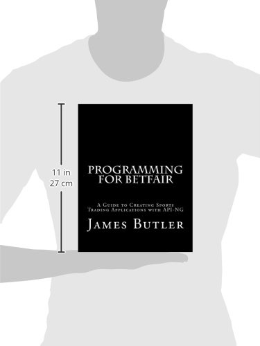 Buy Programming for Betfair: A Guide to Creating Sports Trading