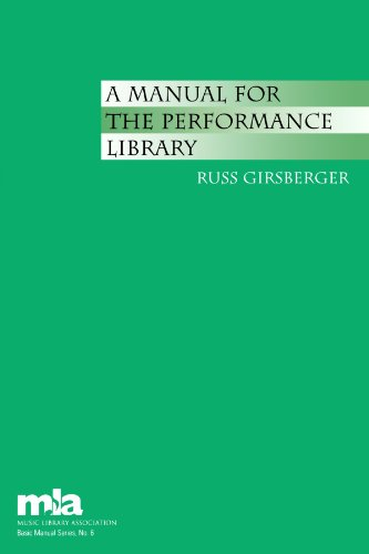 A Manual For The Performance Library (Music Library Association Basic Manual Series)