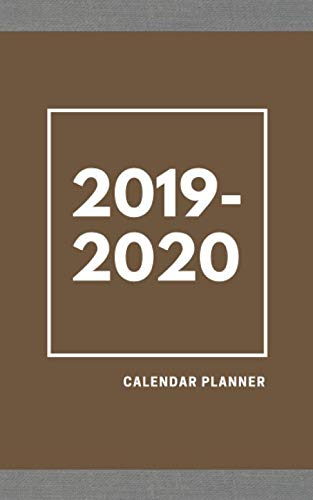 2019-2020 Calendar Planner: Two Year Monthly Planner 24 Month Calendar Book Academic Agenda Schedule Organizer 5x8 Inch Notebook (Volume 4)