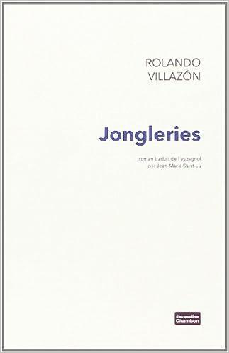Télécharger des ebooks gratuits italiano Jongleries 2330030215 PDF DJVU FB2 by Rolando Villazon