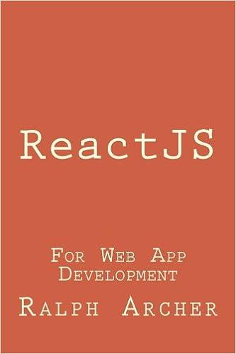 ReactJS: For Web App Development: Ralph Archer