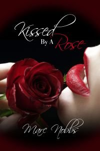 Kissed by a Rose