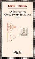 Descargar Libro La Perspectiva Como äforma Simbólicaå ) Erwin Panofsky