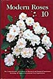 Modern Roses 10 : The Comprehensive List of Roses of International and Botanical Importance Including All Modern International Rose Registrations, , 0963634003