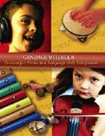 Lessons for Music and Language Arts Integration, Wheeler, Candace, 0757530427