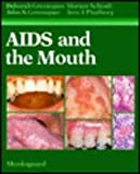 img - for AIDS And the Mouth book / textbook / text book