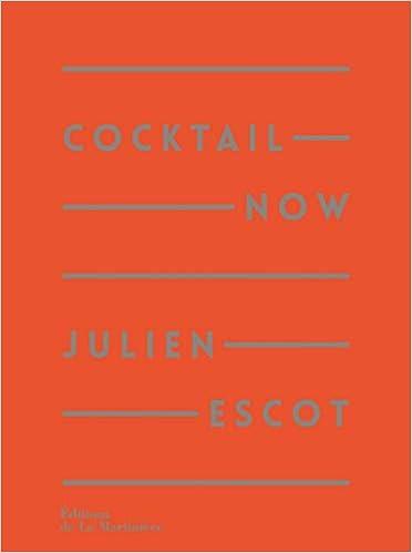 Cocktail Now. 200 recettes, la référence