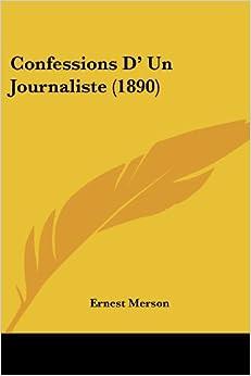 Confessions D' Un Journaliste (1890)