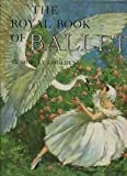 Royal Book of Ballet, Shirley Goulden, 0695900404