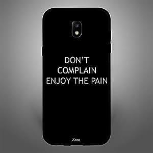 Samsung Galaxy J5 2017 Dont complain enjoy the pain