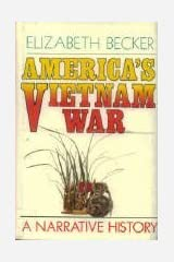 America's Vietnam War: A Narrative History