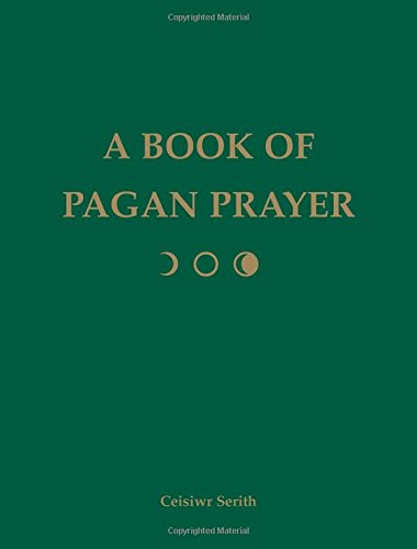 Zoey Ranch - A Book of Pagan Prayer