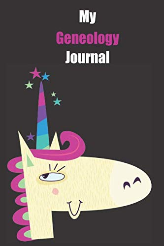 My Geneology Journal: With A Cute Unicorn, Blank Lined Notebook Journal Gift Idea With Black Background Cover (Inflatable Lego)