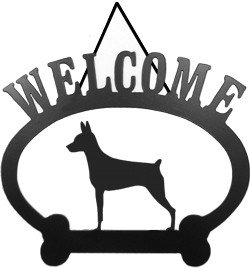 (Miniature Pinscher Welcome Sign)