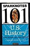 U.S. History: 1865 through the 20th Century (SparkNotes 101)