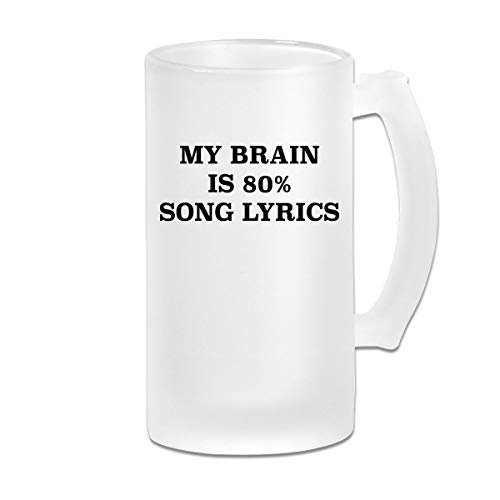 (Poii Qon My Brain is 80% Song Lyrics 16 Oz Frosted Glass Stein Wine Beer Mug Great)