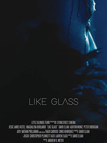 Like Glass ()