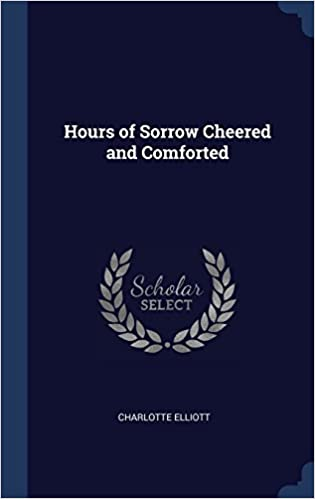 Book Hours of Sorrow Cheered and Comforted