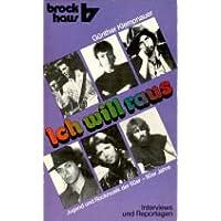 Ich will raus: Jugend und Rockmusik der 50er - 80er Jahre