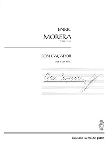 Descargar Libro Bon Caçador: Per A Cor Mixt Enric Morera I Viura