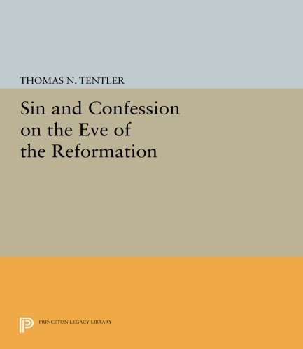 Sin and Confession on the Eve of the Reformation (Princeton Legacy Library) ebook