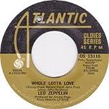 whole lotta love / livin' lovin' maid (she's just a woman) 45 rpm single