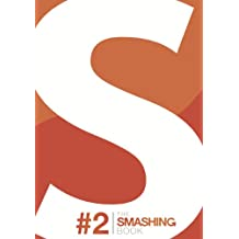 The Smashing Book #2 | Digital Edition (Smashing Books)