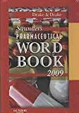 Saunders Pharmaceutical Word Book 2009 on CD-ROM, Drake, Ellen and Drake, Randy, 1416037632