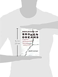 Boulevard of Broken Dreams: Why Public Efforts to Boost Entrepreneurship and Venture Capital Have Failed--and What to Do About It (The Kauffman Foundation Series on Innovation and Entrepreneurship) from Princeton University Press